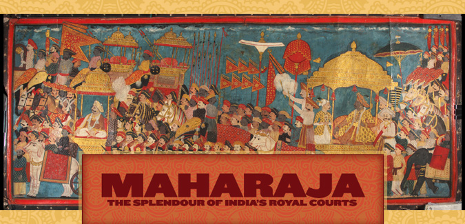Maharaja: The Splendor of India's Royal Courts